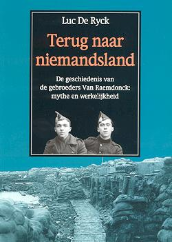 Terug naar Niemandsland - Het ontroerende drama van de gebroeders Van Raemdonck: een mythe?