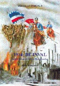 1914: De inval