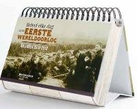 Beleef elke dag uit de Eerste Wereldoorlog