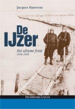 De IJzer, Het ultieme front 1914-1918