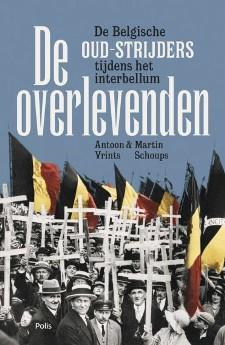De overlevenden: De verborgen geschiedenis van de Belgische oud-strijders