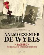 Aalmoezenier De Wyels - Dagboek van een Vlaamse benedictijn tijdens WO I