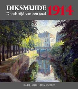 Diksmuide 1914, doodstrijd van een stad