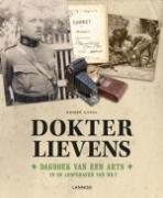 Dokter Lievens - Dagboek van een arts in de loopgraven tijdens WO I