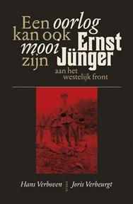 Ernst Jünger aan het westelijk front - Een oorlog kan ook mooi zijn