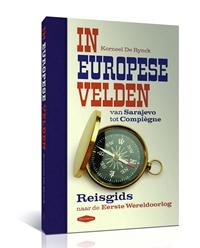In Europese Velden: De eerste WOI-reisgids over Europa