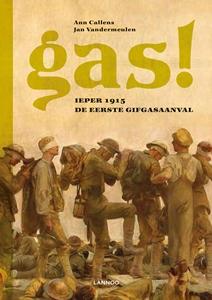 Gas! Ieper 1915: de eerste gifgasaanval