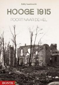 Hooge 1915, poort naar de hel