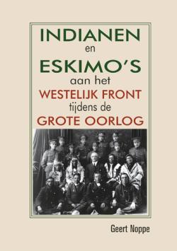 Indianen en Eskimo's aan het Westelijk front tijdens de Grote Oorlog