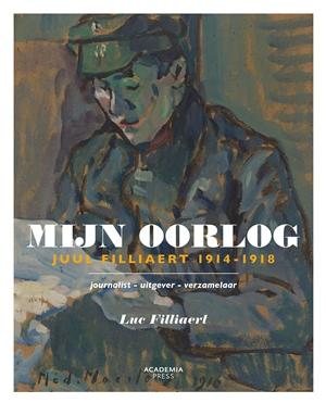 Mijn Oorlog - Juul Filliaert. Journalist, uitgever, verzamelaar