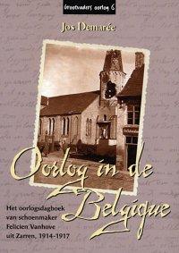 Oorlog in de Belgique - Het oorlogsdagboek van schoenmaker Felicien Vanhove