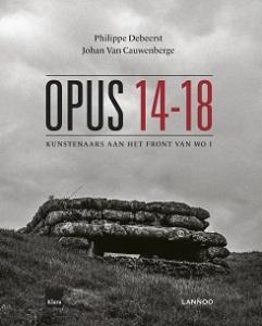 Opus 14-18 - Kunstenaars aan het front van WO I