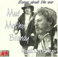 Songs about the war: Mud - Mother - Brandy