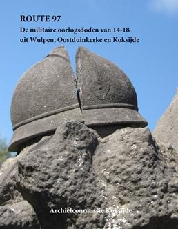 Route 97: portretten van militaire oorlogsdoden 14-18 uit Koksijde