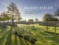 Silent Fields - Getuigenplekken uit WOI / WWI memorial sites