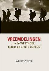 Vreemdelingen in de Westhoek tijdens de Grote Oorlog