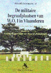 Militaire begraafplaatsen van W.O. I in Vlaanderen - Deel 3: Groot-Poperinge en Noord-Frankrijk