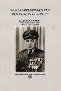 Mijne Herdenkingen van den Oorlog 1914-1918