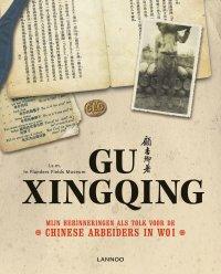 Qu Xingoing, Mijn herinneringen als tolk voor de Chinese arbeiders tijdens WOI