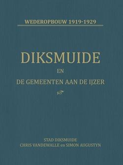 Diksmuide en de gemeenten aan de IJzer – wederopbouw 1919-1929