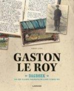 Gaston Le Roy - Dagboek van een Vlaamse oorlogsvrijwilliger tijdens WO I