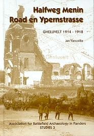 Halfweg Menin Road en Ypernstrasse - Gheluvelt 1914-1918