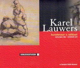 Karel Lauwers - kunstenaar & soldaat
