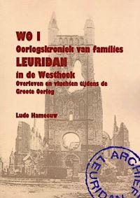 Oorlogskroniek van families Leuridan in de Westhoek