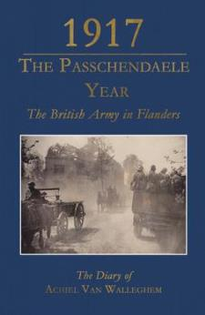 1917 – The Passchendaele Year