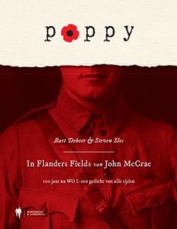 Poppy - In Flanders Fields van John McCrae: 100 jaar na WO I: een gedicht van alle tijden