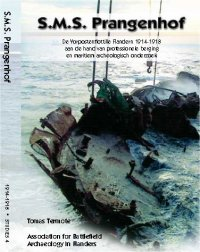 S.M.S. Prangenhof: De Vorpostenflottille Flandern 1914-1918