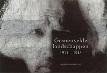 Gesneuvelde landschappen 1914-1918